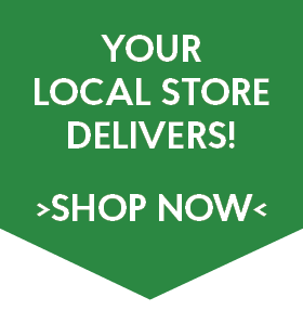 Your local store delivers. Shop Now.
