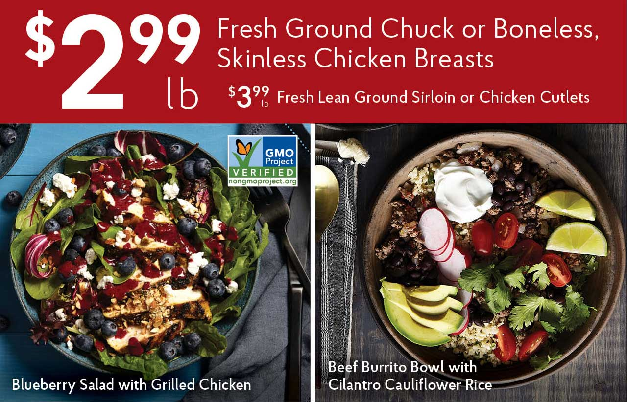 $2.99 LB Fresh Ground Chuck or Boneless, Skinless Chicken Breasts