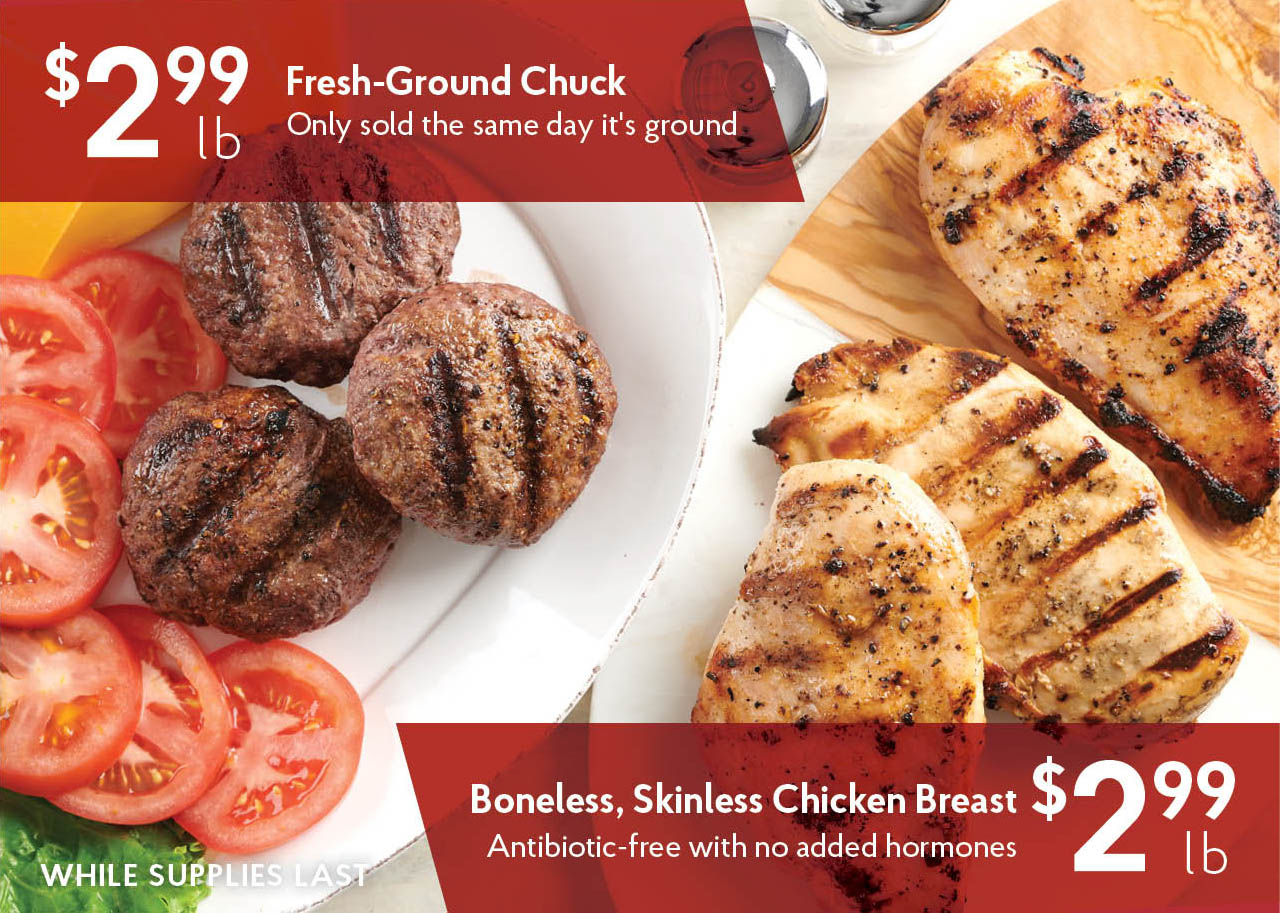 $2.99/lb Ground Chuck and Chicken Breasts